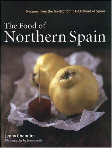 The food of Northern Spain by Jenny Chandler