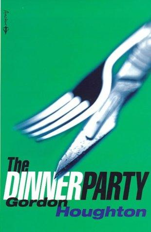 The Dinner Party by Gordon Houghton
