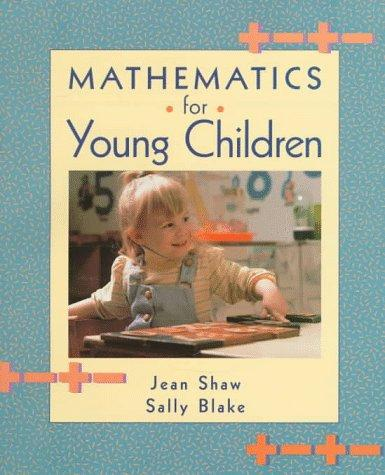 Mathematics for young children by Jean M. Shaw