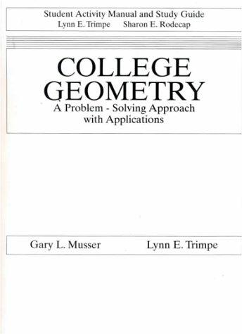 Student Activity Manual for College Geometry by Trimpe