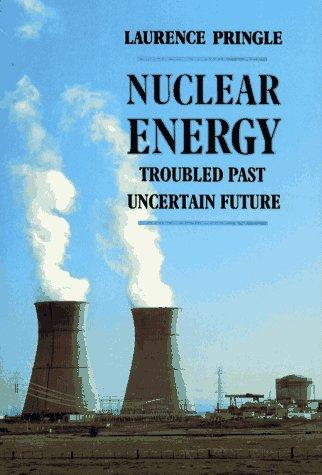 Nuclear energy by Laurence P. Pringle