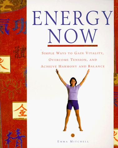 Energy Now by Emma Mitchell