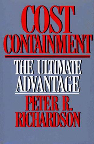 Cost containment by Peter R. Richardson