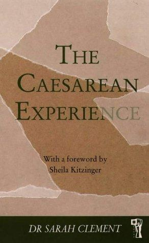 The Caesarean Experience