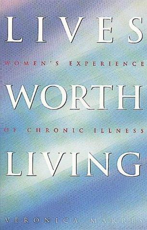 Lives worth living by Veronica Marris
