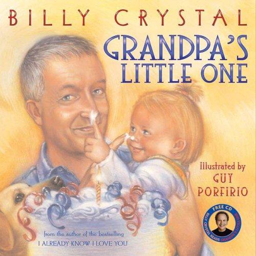 Happy birthday, little one by Billy Crystal