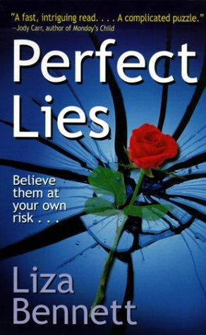 Perfect lies by Liza Bennett