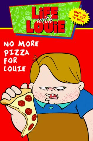 No more pizza for Louie by Katy Hall