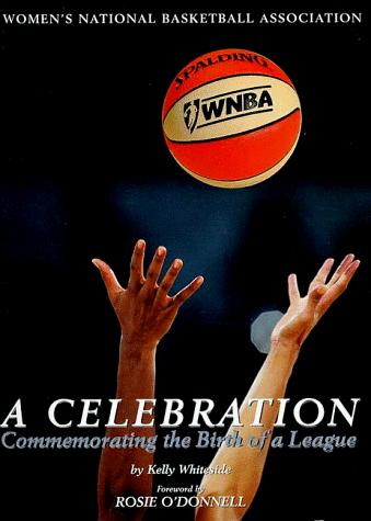 WNBA : A Celebration
