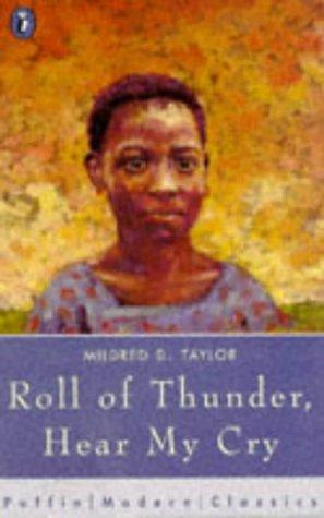Roll of Thunder, Hear My Cry (Puffin Modern Classics) by Mildred D. Taylor