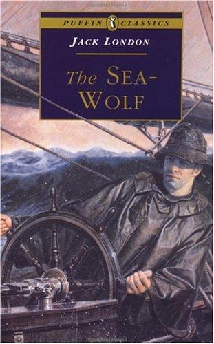 The Sea-Wolf (Puffin Classics) by Jack London
