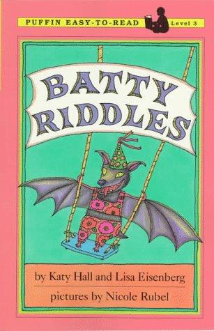 Batty Riddles by Katy Hall
