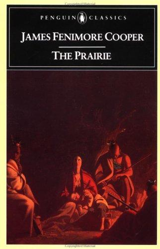 The prairie by James Fenimore Cooper