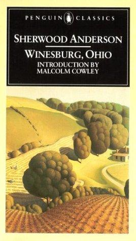 Winesburg, Ohio (Penguin Classics) by Sherwood Anderson