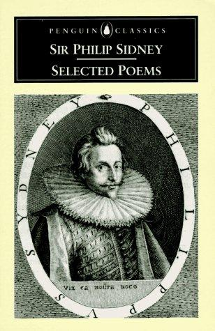Selected poems by Sidney, Philip Sir