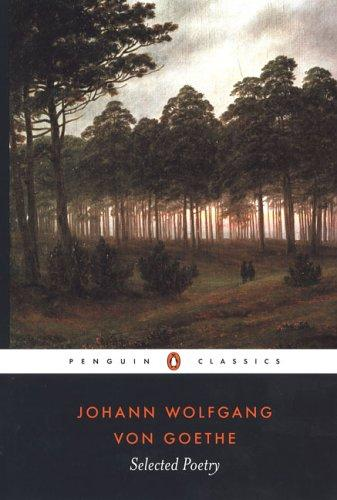 Selected Poetry of Johann Wolfgang von Goethe by Johann Wolfgang von Goethe