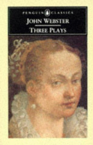Three Plays by John Webster