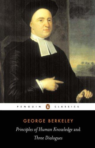 A treatise concerning the principles of human knowledge by George Berkeley