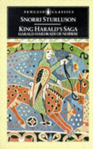 King Harald's Saga: Harald Hardradi of Norway by Snorri Sturluson