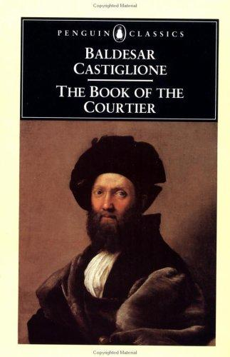 The Book of the Courtier by Baldesar Castiglione