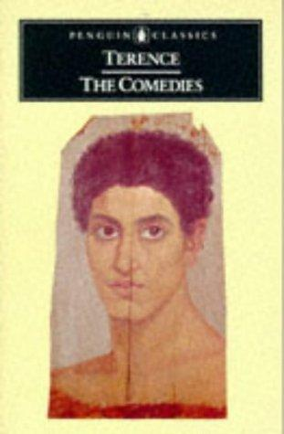 The comedies by Publius Terentius Afer