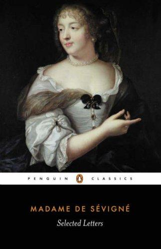 Selected Letters of Madame de Sevigne by Madame de Sevigne