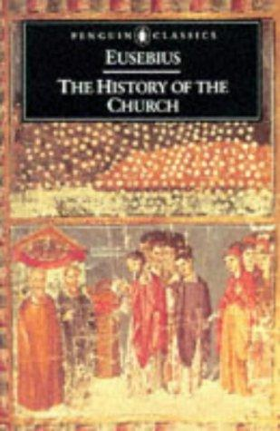 The History of the Church by Eusebius of Caesarea