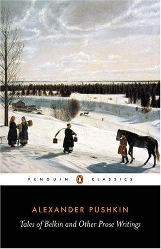 Tales of Belkin and other prose writings by Aleksandr Sergeyevich Pushkin