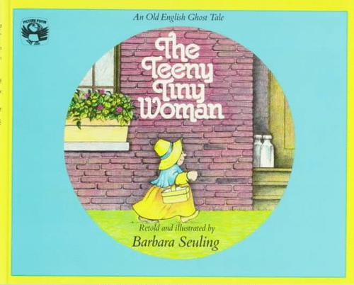 The teeny tiny woman by Barbara Seuling