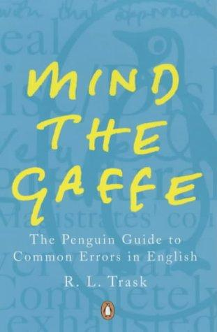Mind the Gaffe by R.L. Trask