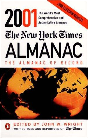 The New York Times Almanac 2001 (New York Times Almanac) by John W. Wright