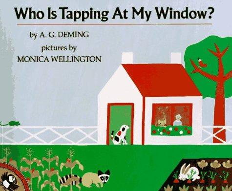 Who Is Tapping at My Window? by A. G. Deming
