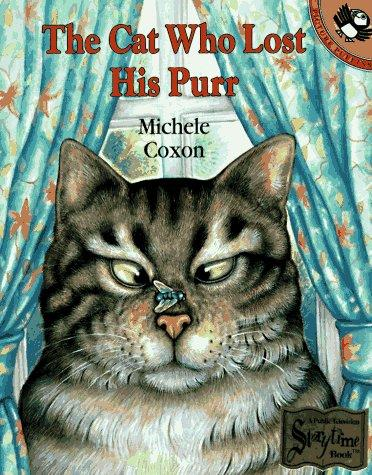 The Cat Who Lost His Purr by Michele Coxon