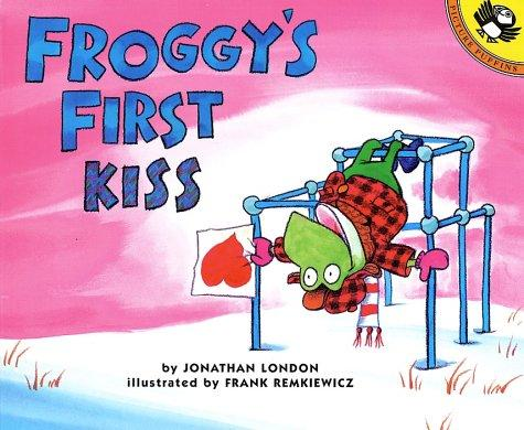 Froggy's First Kiss (Froggy) by Jonathan London