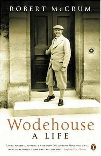 Wodehouse by Robert McCrum