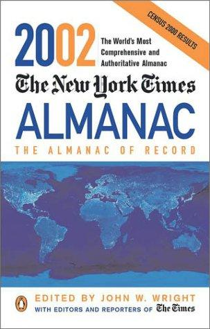 The New York Times Almanac 2002 by John W. Wright