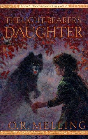 The Light-Bearer's Daughter by O. R. Melling