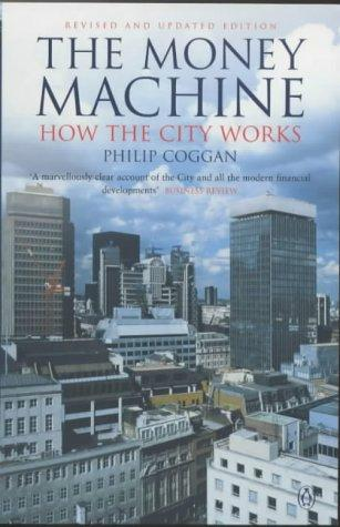 The Money Machine (Penguin Business Library)