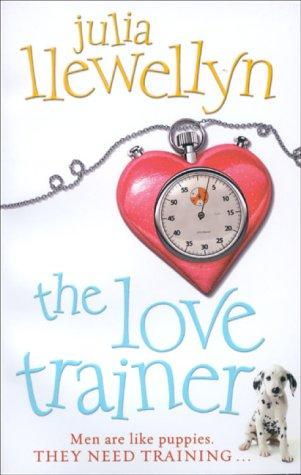 The Love Trainer by Julia Llewellyn