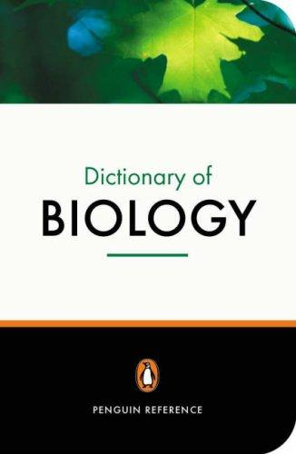 The Penguin dictionary of biology by M. Thain
