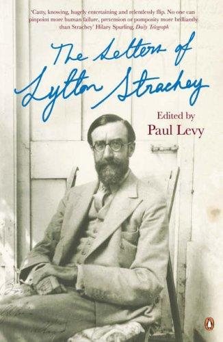 Letters of Lytton Strachey by Paul Levy