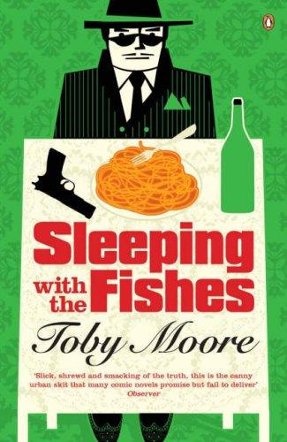 Sleeping with the Fishes by Toby Moore