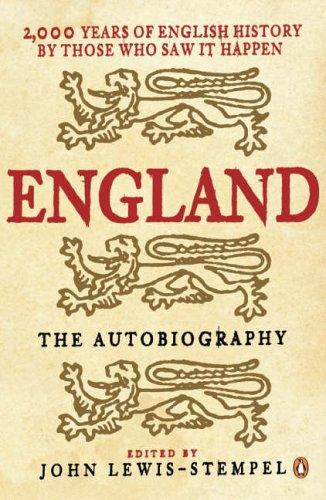 England, the Autobiography by John Lewis-Stempel