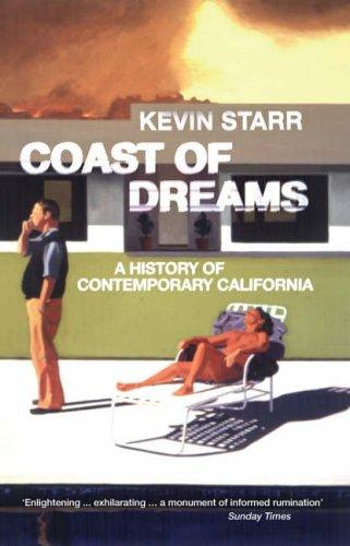 Coast of Dreams by Kevin Starr