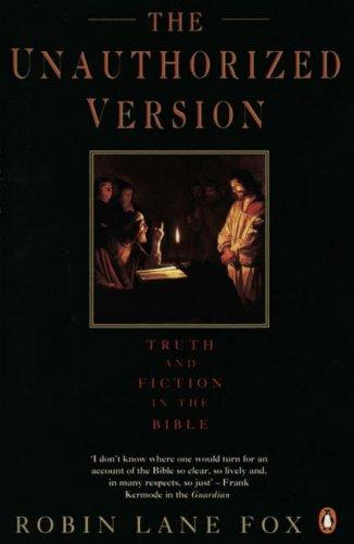 Truth and Fiction in the Bible by Robin Lane Fox