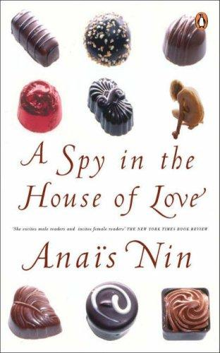 Spy in the House of Love by Anaïs Nin
