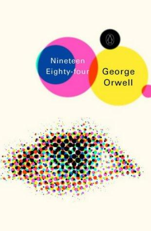 Nineteen Eighty-four (Penguin Modern Classics) by George Orwell