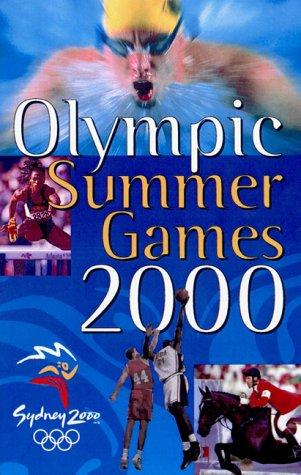Olympic Summer Games 2000 by Unauthored