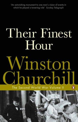 Their Finest Hour (Second World War) by Winston S. Churchill