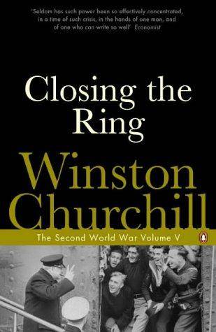Closing the Ring (Second World War) by Winston S. Churchill